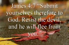 Here are seven great Bible verses to use to ward off the devil.