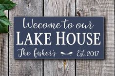 Welcome to the lake house Lake House decor Last Name Sign
