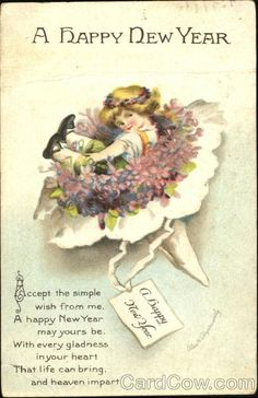 A Happy New Year Series 1848 Accept the simple wish from me, A happy New Year may yours be, With every gladness in your heart That life can bring, and heaven impart.