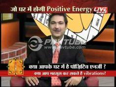Vaastu and Positive Energies - Dr Puneet Chawla