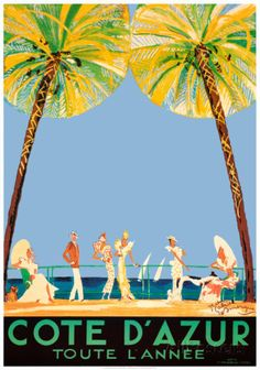 I've always wanted one of these Cote d'Azur Posters by Jean-Gabriel Domergue at AllPosters.com