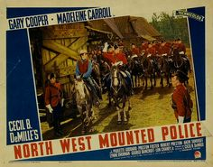 North West Mounted Police - 1940 - Cecil B. DeMille