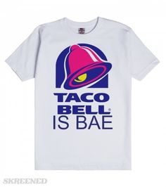 Saved By The Taco Bell Taco bells