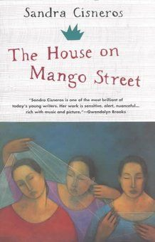 The House on Mango Street: from NPR's list of top 100 Young Adult novels