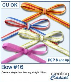 You can take any straight ribbon from your stash and turn it into another simple bow to add fun to your project.  You can use a variety of ribbons: opaque or translucent, directional or patterned. Just make sure it is at least 100 pixels and 18 times its thickness.  Each piece will be left unmerged so you can tweak the loops as needed.  Compatible with PSP8 and up. Graphic Projects, Psp, Ribbons, At Least, Scrapbooking, Bows, Times, Create, Simple