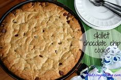 Bake a HUGE chocolate chip cookie in a skillet!