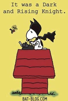 It was a Dark and Rising Knight. #Snoopy #Peanuts #Batman
