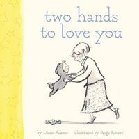 Two Hands to Love You by Diane Adams