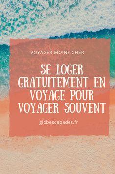 Road Trip, Camper, Destination Voyage, Photos Voyages, Destinations, Blog Voyage, Digital Nomad, How To Plan, World