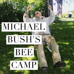 Read about my experiences at Bee Camp!