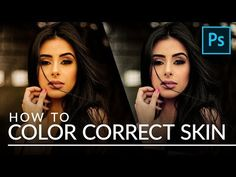 How to Color Correct Skin in Photoshop