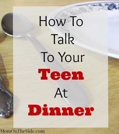 How To Talk To Your Teen at Dinner #FindYourBold #ad