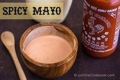 Spicy Mayo Recipe | JustOneCookbook.com
