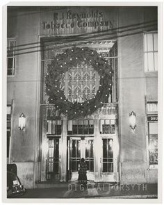 Front of the Reynolds Building, with the Christmas wreath over the door. American Art, American History, Forsyth County, Wake Forest University, Winston Salem, Christmas Wreaths, Christmas Time, Back In The Day, Old Pictures