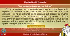 """MISIONEROS DE LA PALABRA DIVINA: MEDITACIÓN DEL EVANGELIO - """"Tus pensamientos no so..."""