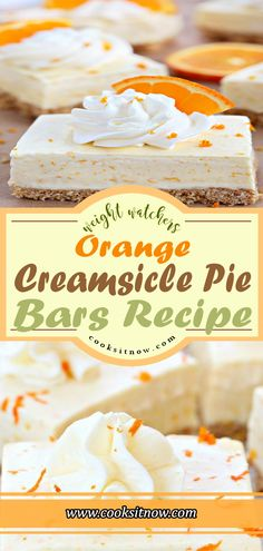Orange Creamsicle Pie Bars, These orange creamsicle pie bars are packed with orange flavor from freshly squeezed orange juice and grated orange rind! Pudding Desserts, Ww Desserts, Frozen Desserts, Delicious Desserts, Dessert Recipes, Bar Recipes, Sweet Desserts, Orange Creamsicle, Creamsicle Cake