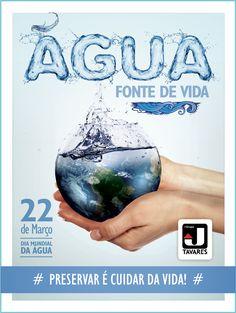 Poupe ÁGUA, poupe o PLANETA. Ele agrade! 22 de Março - Dia Mundial da Água #água #preservação #consciência #valorização #vida