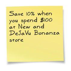 Save 10% on Fashion when you spend $100 @NewandDeJaVu store @Bonanzamarket