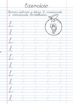 Atividade Letra L pontilhada para imprimir Cursive Writing Practice Sheets, Cursive Writing Worksheets, Alphabet Tracing Worksheets, Homeschool Worksheets, Tracing Letters, Preschool Learning, Teaching, Christmas Math, Math Literacy