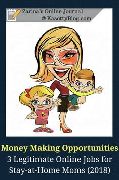 Money making opportunity jobs in 2018: The best online jobs for moms (dads or anyone really). Take advantage of these flexible work from home jobs for moms. | #workfromhome #workathome  #workathomemom #makemoneyonline #makemoneyfromhome #makemoney #jobs #jobsearch #stayathomemom #workingmom #working  #bossmom #bosslady #momlife #mom #momboss