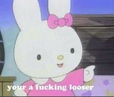 LOL cute kawaii pink Grammar internet bunny hello kitty you are loser my melody miffy Reaction Pictures, Funny Pictures, Laughing Funny, Chat Hello Kitty, Memes Lindos, Response Memes, Current Mood Meme, Snapchat Stickers, Need Friends