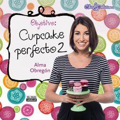 Objetivo: El cupcake perfecto 2 - http://todopdf.com/libro/objetivo-el-cupcake-perfecto-2/