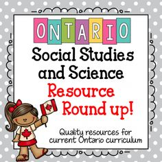 Resource Roundup - Social Studies & Science ontario curriculum resources from TPT social study Ontario Curriculum, Social Studies Curriculum, Social Studies Notebook, Social Studies Classroom, Social Studies Activities, Science Curriculum, Teaching Social Studies, Science Resources, Teaching History