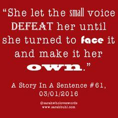 #AStoryInASentence #Inspirational #Quotes