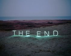 'The End' Neon by Jung Lee via @Dafydd Goodwin + Goodwin