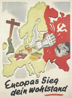 """Europas Sieg, dein Wohlstand"" (Europe's victory, your prosperity): German Anti-Bolshevik propaganda poster from 1942."
