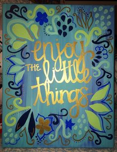 BIG LITTLE CANVAS enjoy the little things by WorksByHogan on Etsy