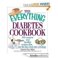 The Everything Diabetes Cookbook: 300 Creative and Healthy Recipes That Put the Fun Back into Cooking (Everything (Cooking)) [Kindle Edition], (diabetes, diabetes diet, diabetic foods, low carb, low sugar, kindle, cookbook, cooking, diabetes book, diabetic books) bethanycelars #diet #workout #fitness #weightloss #loseweight