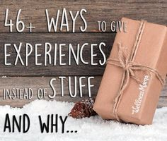 """46+ Ways to Give Your Kids Experiences Instead of Stuff - One year during Christmas, my husband and I looked at one another and our brood of kids and thought, """"Why are we spending loads of money on toys and games that will be played with once and tossed into our cluttered closets, causing stress on our time, energy, and budget?"""". So we decided to change the way we give gifts at holidays, and to give them experiences they'll remember forever instead."""