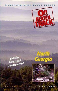 Off the Beaten Track: North Georgia