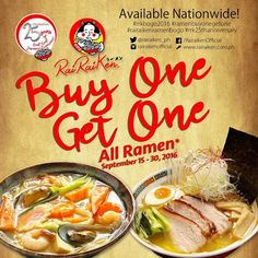 In celebration of 25th Year Anniversary of RAIRAIKEN, they are giving a BUY ONE GET ONE Promo!  Rairaiken offers BUY ONE GET ONE in ALL of their delicious RAMEN!  Grab and slurp your favorite Ramen at RAIRAIKEN from September 15 - 30, 2016!  For more promo deals, VISIT http://mypromo.com.ph/! SUBSCRIPTION IS FREE! Please SHARE MyPromo Online Page to your friends to enjoy promo deals!