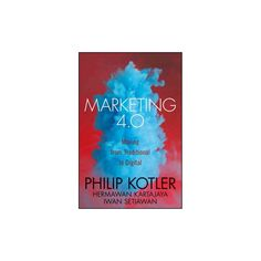 Obviedad que muchos comercios siguen decidiendo ignorar a diario marketing 40 moving from traditional to digital hardcover philip kotler hermawan fandeluxe Images