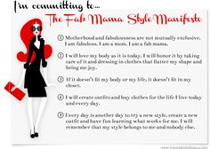 The Fab Mama Style Manifesto: Declare your freedom to be fabulous! #fabmamas