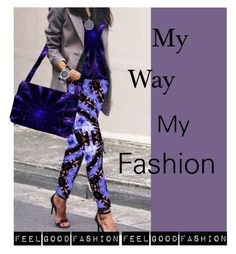 """""""My Way'  My Fashion'"""" by marijkeverkerkdesign ❤ liked on Polyvore"""