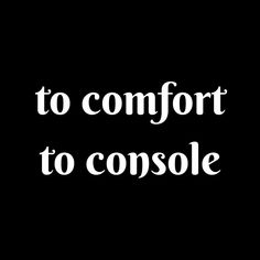 (#synonyms) (#verbs) (#comfort)