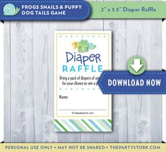 Diaper Raffle Cards. Frogs Snails and Puppy Dog Tails Baby Shower theme idea. Matching printable decorations and invitation available. #diaperraffle #boybabyshowertheme