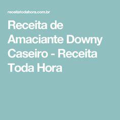Receita de Amaciante Downy Caseiro - Receita Toda Hora