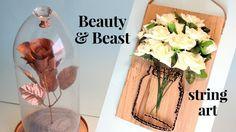 DIY STRING ART e Rosa de A Bela e a Fera | Beauty& Beast