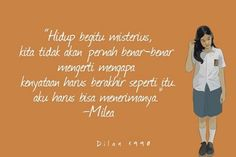 Dilan Quotes, Me Quotes, Qoutes, Magic For Kids, Islamic Quotes Wallpaper, Quotes Galau, Deep Thoughts, Novels, Inspirational Quotes