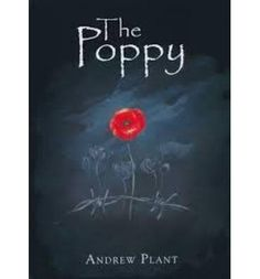 Booktopia has The Poppy by Andrew Plant. Buy a discounted Hardcover of The Poppy online from Australia's leading online bookstore. Day Book, This Book, Poppy Book, Anzac Poppy, Melbourne, Sydney, Australian Authors, Anzac Day, Remembrance Day