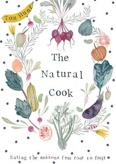 """Natural Cook: Eating the seasons from root to fruit"""" (cookbook) Food Illustrations, Illustration Art, Vegetable Illustration, Scrapbooks, Cookbook Design, Cooking Photography, Food Art, Book Worms, Thanksgiving"""
