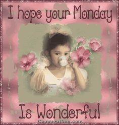 I Hope Your Monday Is Wonderful monday good morning monday quotes monday pictures good morning monday monday images monday gifs
