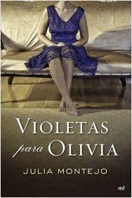 Violetas para Olivia | Planeta de Libros