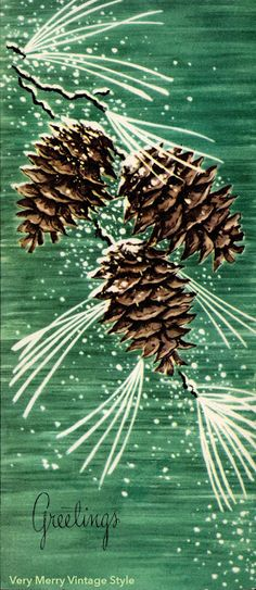Very Merry Vintage Syle: Vintage Christmas Card {Pinecones in the Snow}