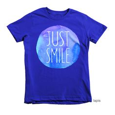 Put a smile on your child! Just Smile T-shirt (youth) – blue via Hey Sugar! Designs. Click on the image to see more!