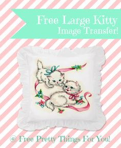 Iron on Transfer Paper Image: Lovely Kitties - Free Pretty Things For You